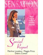 Special Report - Final Approach to Forever; Midnight Seduction; Cover Me!