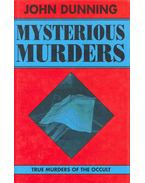 Mysterious Murders - True Murders of the Occult
