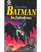 Batman im Fadenkreuz (Eredeti cím: Batman: To Stalk a Specter)