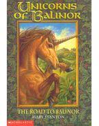 Unicorns of Balinor: The Road to Balinor