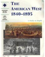 Discovering the Past for GCSE - The American West 1840-1895