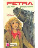 Petra - Mein Pferd gibt es nur einmal
