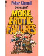 Come Again? More Erotic Failures