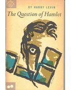 The Question of Hamlet