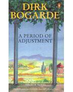 A Period of Adjustment