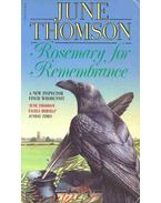 Rosemary for Remembrance - Thomson, June