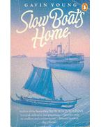 Slow Boats Home