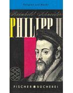 Philipp II oder Religion und Macht
