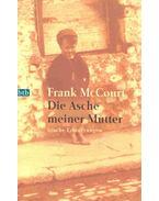 Die Asche meiner Mutter - Frank McCourt