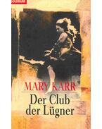 Der Club der Lügner (Titel des Originals: The Liar's Club)