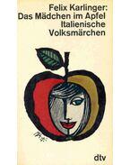 Das Mädchen im Apfel - Italienische Volksmärchen