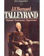 Talleyrand - Diplomat, Staatsmann, Opportunist
