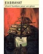 Chant funebre pour un gitan