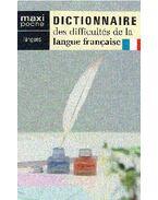 Dictionnaire des difficultés de la langue francaise