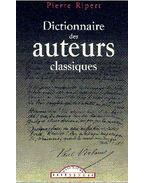 Dictionnaire des auteurs classiques - Ripert, Pierre