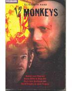 12 Monkeys (Eredeti cím: Twelve Monkeys)