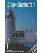 Alla luce del faro - Diane Chamberlain