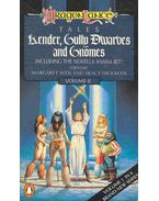 Dragonlance - Kender, Gully Dwarves, and Gnomes