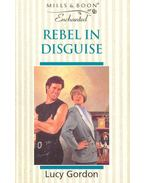 Rebel in Disguise