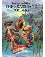 The Brass Band Robbery