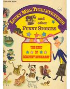 Lucky Mrs. Ticklefeather and Other Funny Stories