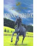 Horses of Half Moon Ranch - Johnny Mohawk