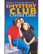The Mystery Club #10 - Crossed Lines
