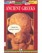 What They Don't Tell You About - Ancient Greeks