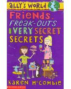 Ally's World - Friends, Freak-Outs and Very Secret Secrets