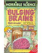 Horrible Science - Bulging Brains