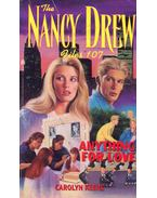 The Nancy Drew Files 107 - Anything for Love