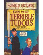 Horrible Histories - Even More Terrible Tudors
