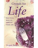 Crystals for Life - Practical Ways to Improve Your Life