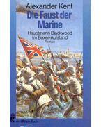 Die Faust der Marine - Hauptmann Blackwood im Boxer-Aufstand