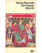 Der Kaiser Otto III.