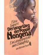 Der lange Weg der Poppie Nongena - Ein Lebensbericht aus Südafrika