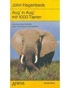 Aug' in Aug' mit 1000 Tieren