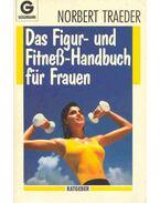 Das Figur- und Fitneß-Handbuch für Frauen