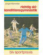 Richtig Skikonditionsgymnastik