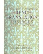 Twentieth Century French Translation Passages - Prose and Verse - LOUGH, JOHN - LOUGH, MURIEL (editor)