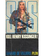 S.A.S. - Kill Henry Kissinger !