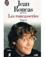 Les roucasseries, Tome 2