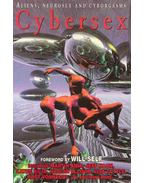 Aliens, Neurosex and Cyborgasms - Cybersex