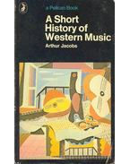 A Short History of Western Music