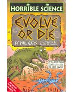 Horrible Science - Evolve or Die