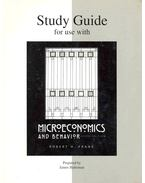 Study Guide for Use with Microeconomics and Behaviour