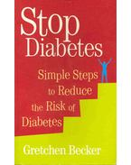 Stop Diabetes - Simple Steps to Reduce the Risk of Diabetes