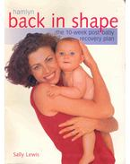 Back in Shape - The 10-Week Post Baby Recovery Plan