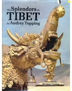 The Splendours of Tibet
