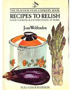 The Peacock Vane Cookery Book - Recipes to Relish